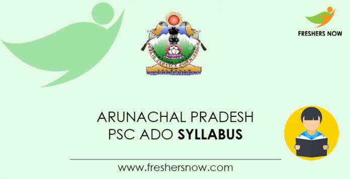 Arunachal Pradesh PSC ADO Syllabus